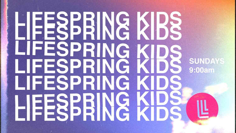Lifespring Lifespring Kids
